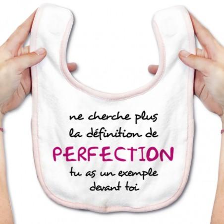 Bavoir bébé La définition de PERFECTION ( version fille )