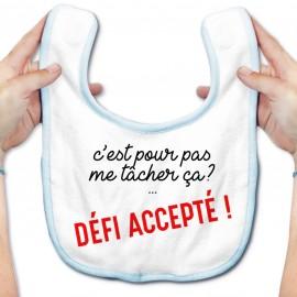 Bavoir bébé Défi accepté !
