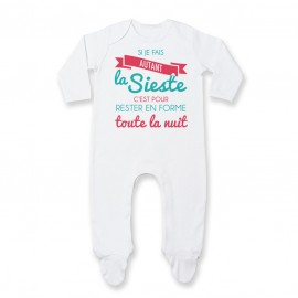 Pyjama bébé Je fais la Sieste pour rester en forme toute la nuit