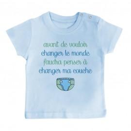 T-Shirt bébé Avant de changer le monde, faudra changer ma couche