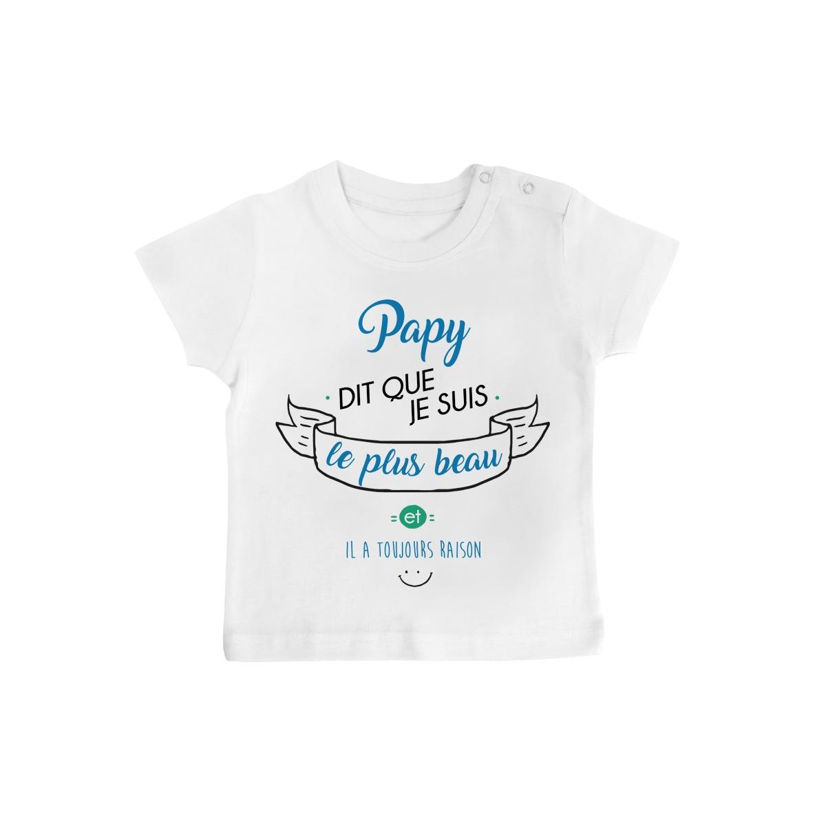 T-Shirt bébé Papy dit que je suis le plus BEAU