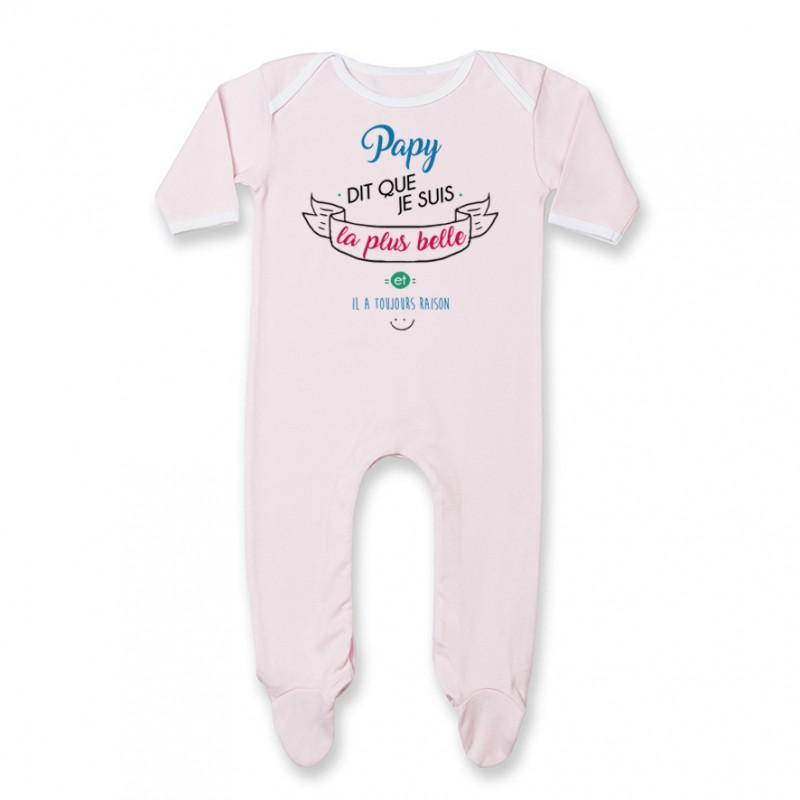 Pyjama bébé Papy dit que je suis la plus BELLE