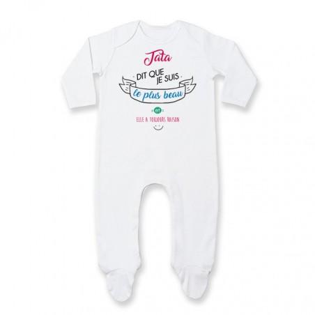 Pyjama bébé Tata dit que je suis le plus BEAU