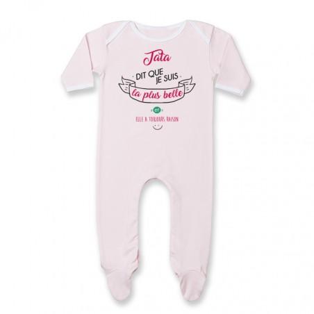 Pyjama bébé Tata dit que je suis la plus BELLE