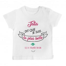 T-Shirt bébé Tata dit que je suis la plus BELLE