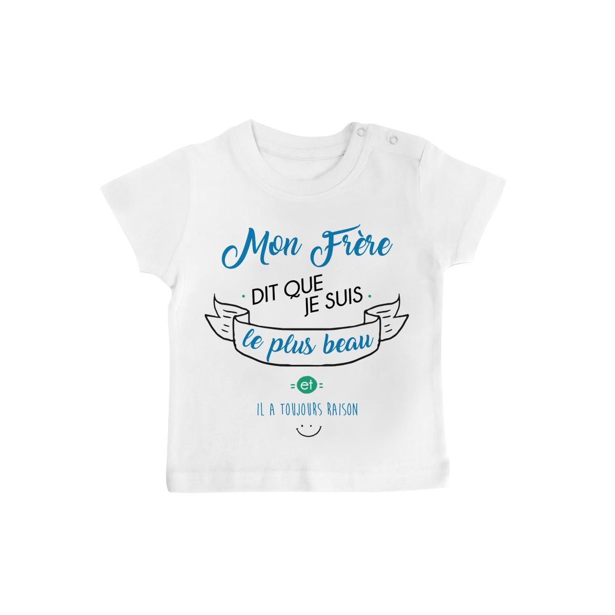T-Shirt bébé Mon Frère dit que je suis le plus BEAU