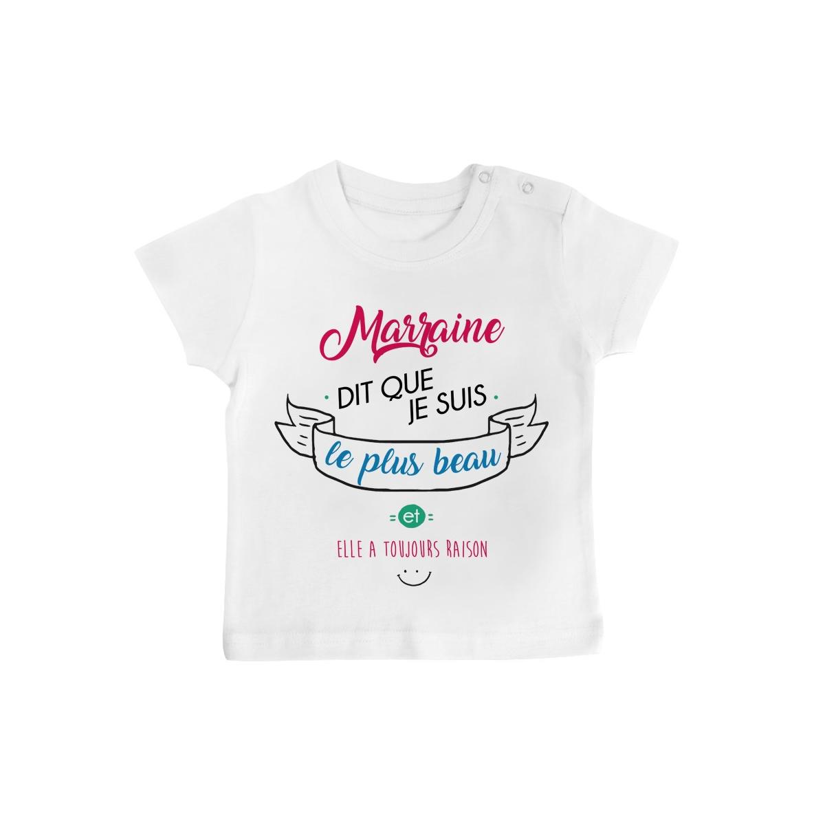 T-Shirt bébé Marraine dit que je suis le plus BEAU