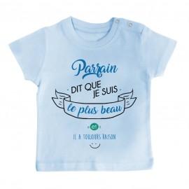 T-Shirt bébé Parrain dit que je suis le plus BEAU