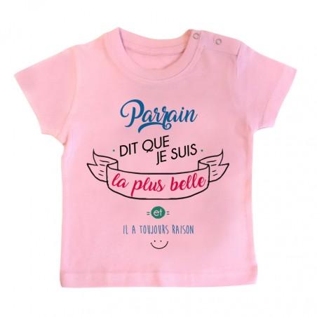 T-Shirt bébé Parrain dit que je suis la plus BELLE