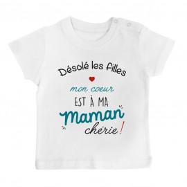 T-Shirt bébé Désolé les filles mon coeur est à ma maman