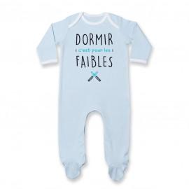 Pyjama bébé Dormir c'est pour les faibles ( version garçon )