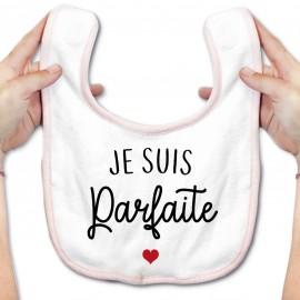 Bavoir bébé Je suis parfaite