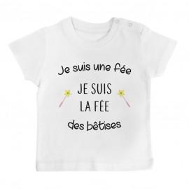 T-Shirt bébé Je suis la fée des bêtises