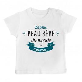 T-Shirt bébé Le plus beau bébé du monde c'est moi ( version garçon )