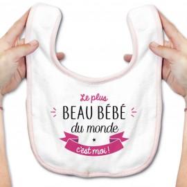 Bavoir bébé Le plus beau bébé du monde c'est moi ( version fille )