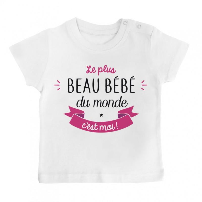 T-Shirt bébé Le plus beau bébé du monde c'est moi ( version fille )