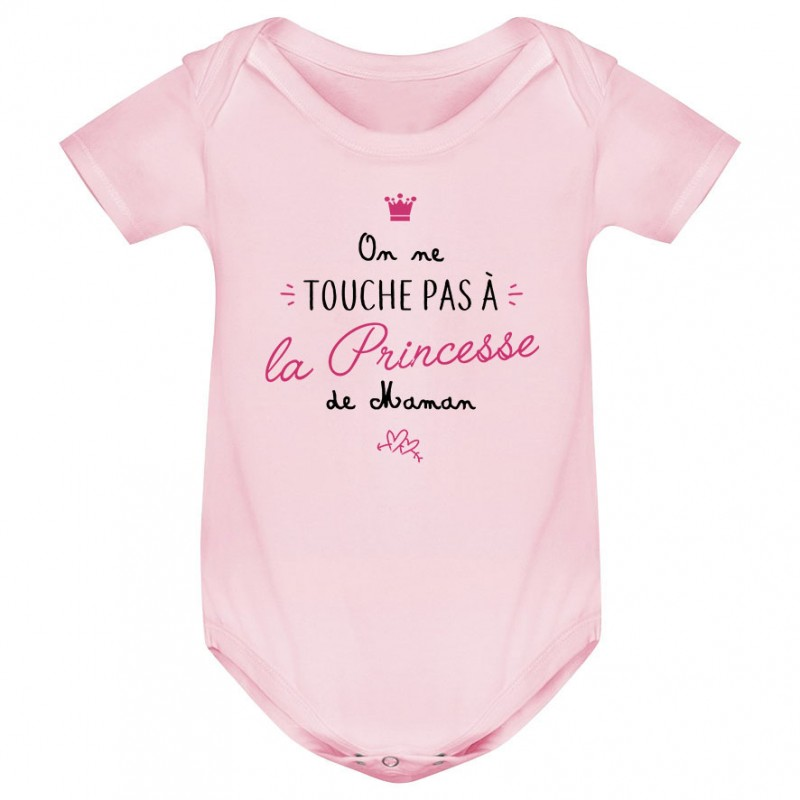 Body bébé On ne touche pas à la princesse de maman