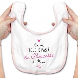 Bavoir bébé On ne touche pas à la princesse de papa