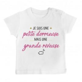 T-Shirt bébé Petite dormeuse grande rêveuse