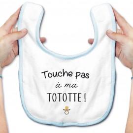 Bavoir bébé Touche pas à ma tototte