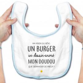 Bavoir bébé Ma vision du rêve ( burger )