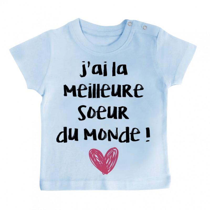 T-Shirt bébé J'ai la meilleure Soeur du monde