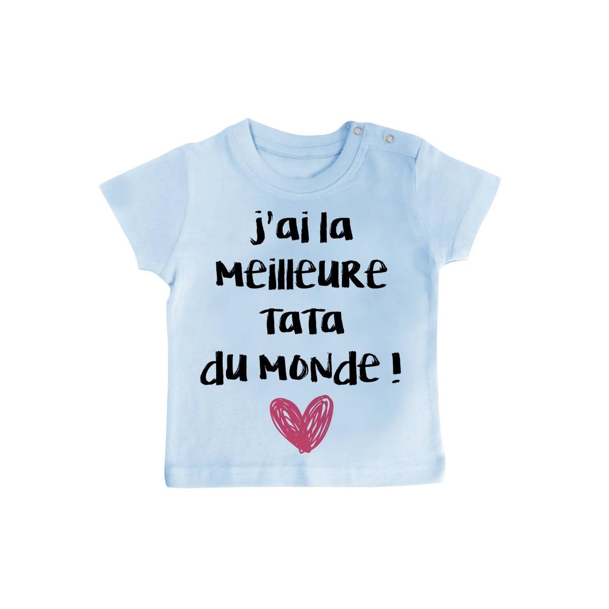 T-Shirt bébé J'ai la meilleure Tata du monde