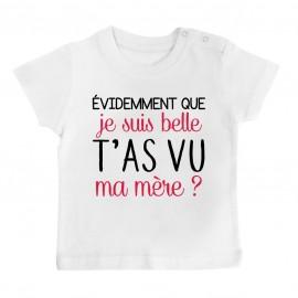 T-Shirt bébé Evidemment que je suis belle
