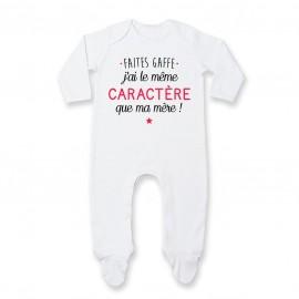 Pyjama bébé Faites gaffe j'ai le même caractère que ma mère