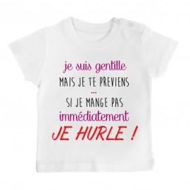 T-Shirt bébé Je suis gentille mais je HURLE