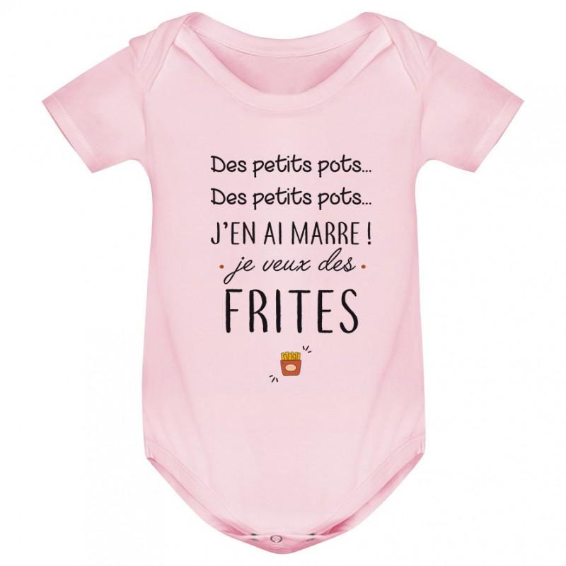 Body bébé J'en ai marre je veux des frites