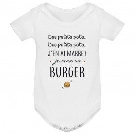 Body bébé J'en ai marre je veux un burger