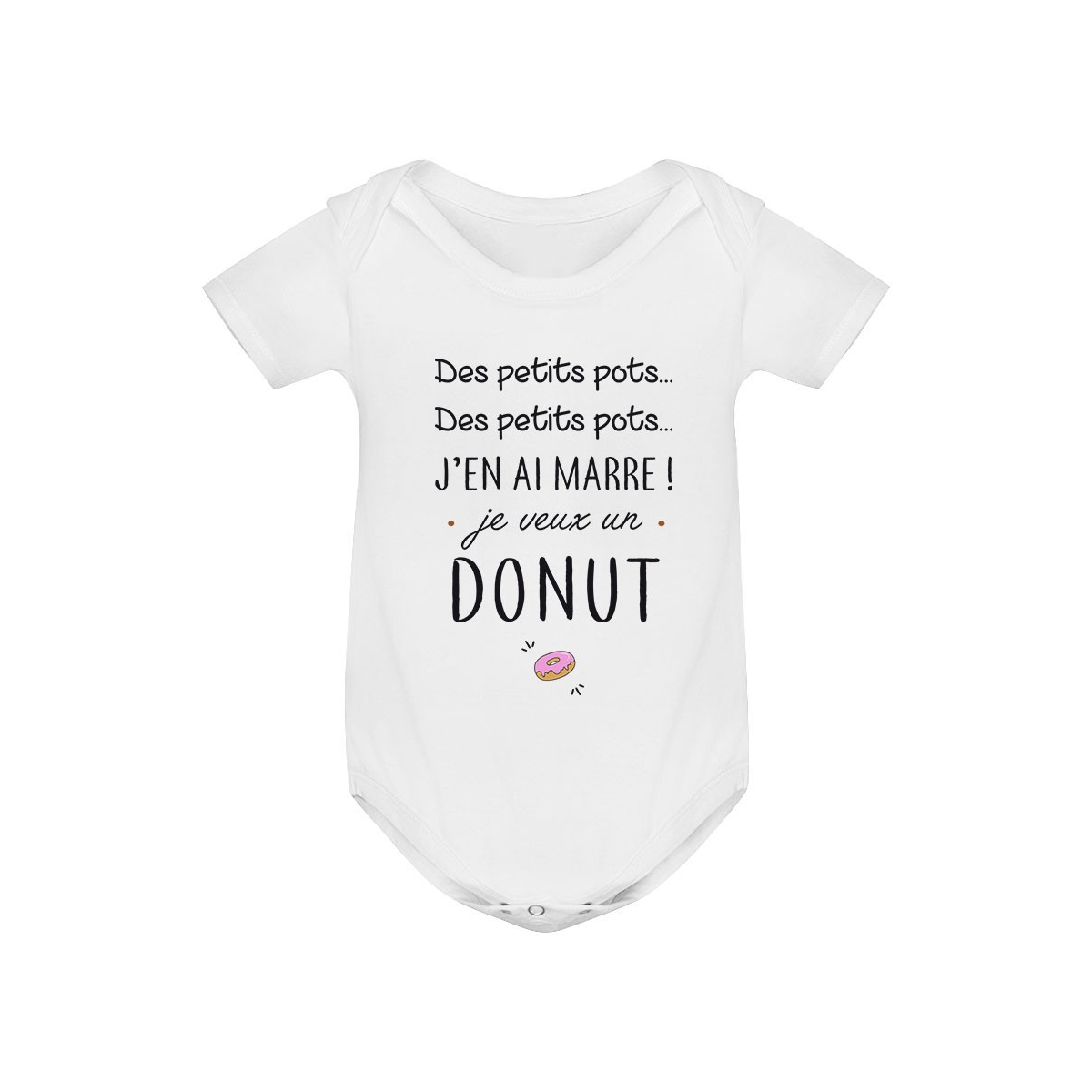 Body bébé J'en ai marre je veux un donut