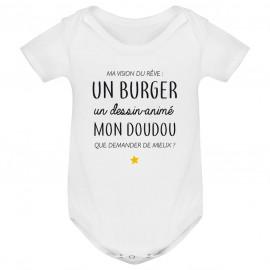 Body bébé Ma vision du rêve ( burger )