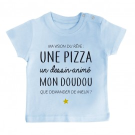 T-Shirt bébé Ma vision du rêve ( pizza )