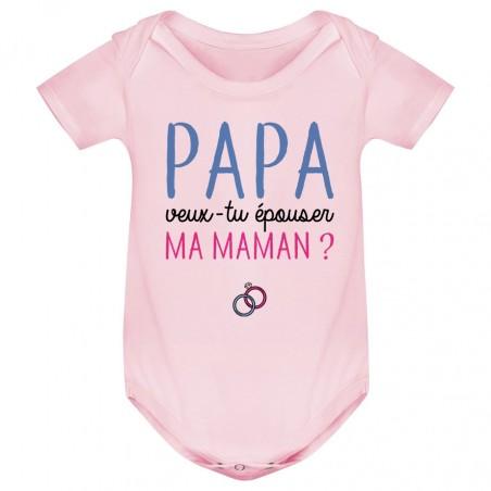 Body bébé Papa veux-tu épouser ma maman ?