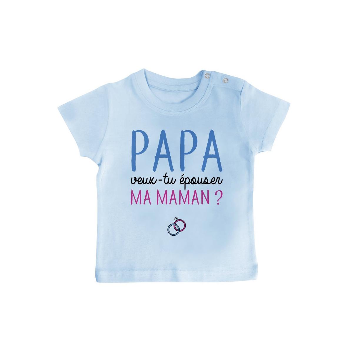 T-Shirt bébé Papa veux-tu épouser ma maman ?