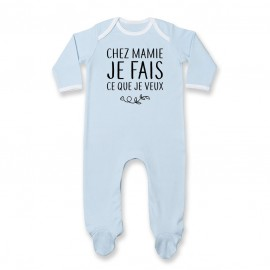 Pyjama bébé Chez mamie je fais ce que je veux