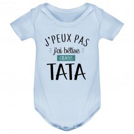 Body bébé  J'peux pas j'ai bêtise avec tata ( version garçon )