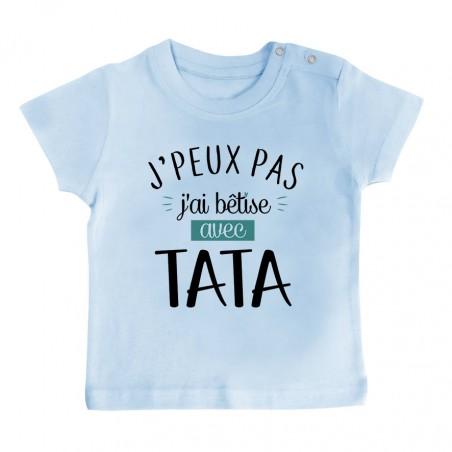 T-Shirt bébé J'peux pas j'ai bêtise avec tata ( version garçon )
