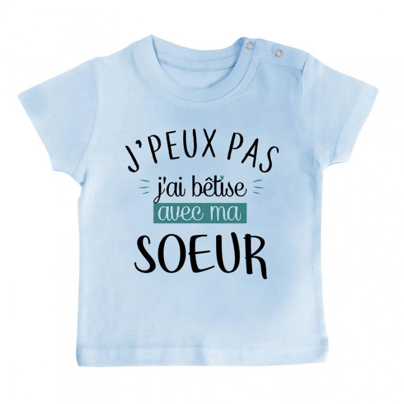 T-Shirt bébé J'peux pas j'ai bêtise avec ma soeur ( version garçon )