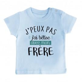 T-Shirt bébé J'peux pas j'ai bêtise avec mon frère ( version garçon )