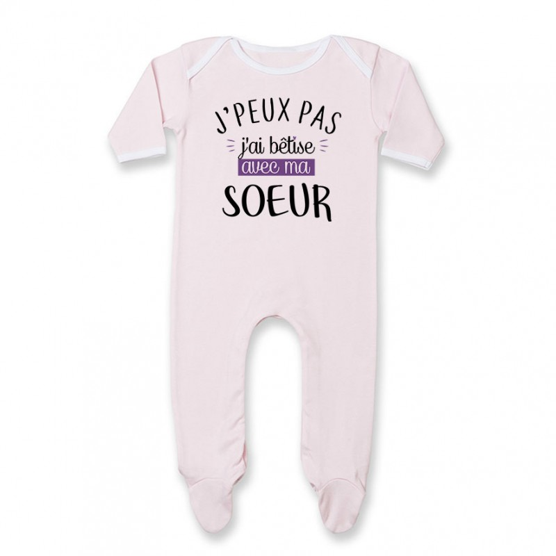 Pyjama bébé J'peux pas j'ai bêtise avec ma soeur ( version fille )