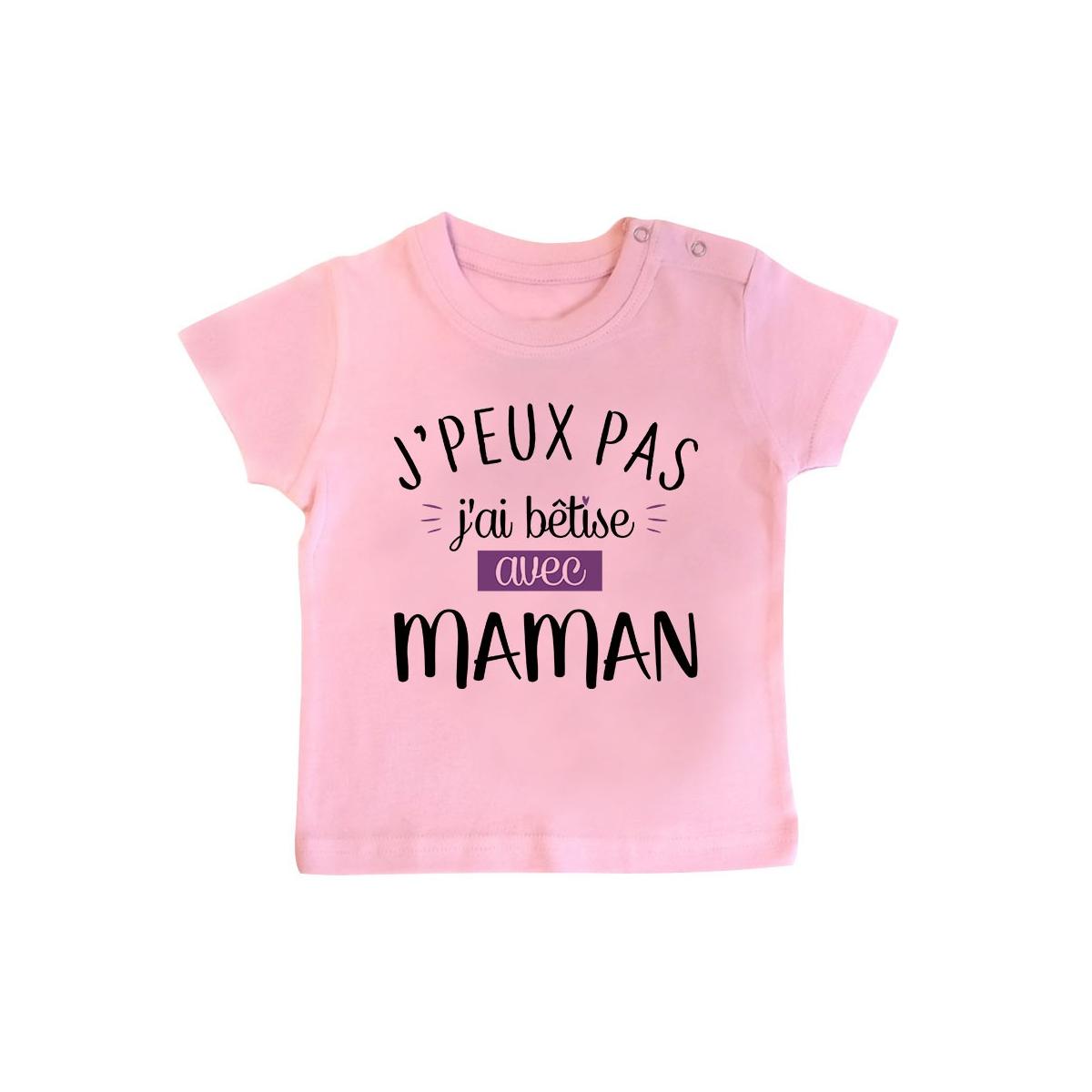 T-Shirt bébé J'peux pas j'ai bêtise avec maman ( version fille )