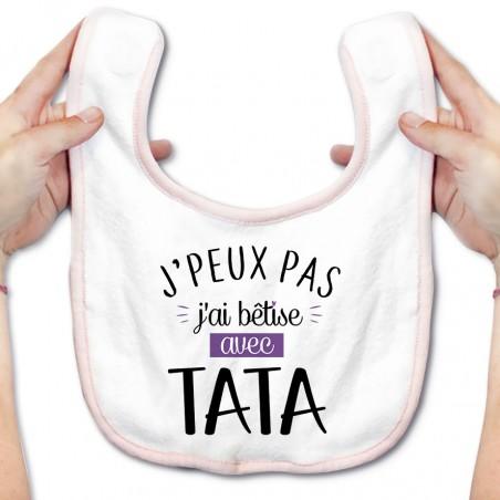 Bavoir bébé J'peux pas j'ai bêtise avec tata ( version fille )