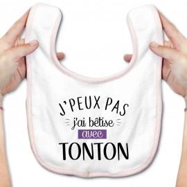 Bavoir bébé J'peux pas j'ai bêtise avec tonton ( version fille )