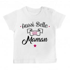 T-Shirt bébé Aussi belle que maman