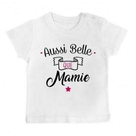 T-Shirt bébé Aussi belle que mamie
