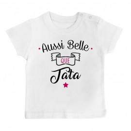 T-Shirt bébé Aussi belle que tata