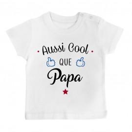 T-Shirt bébé Aussi cool que papa
